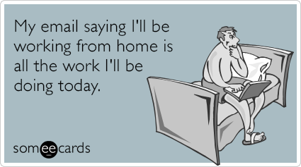 lazy-working-from-home-email-workplace-ecards-someecards